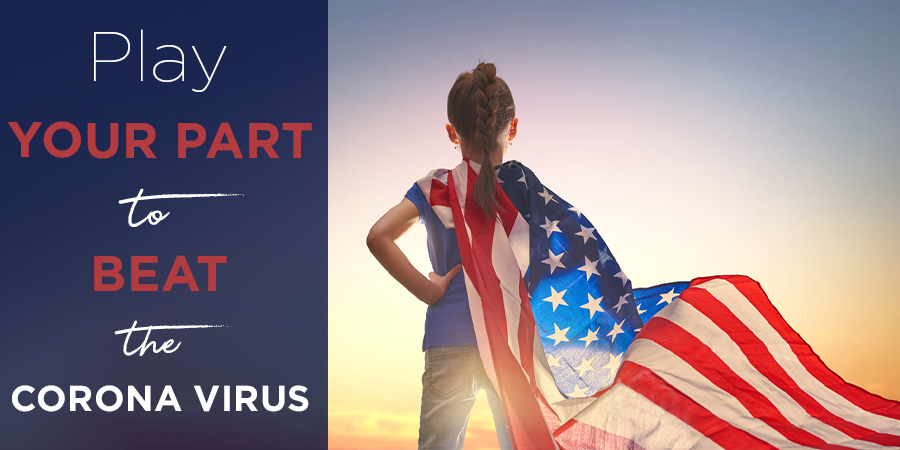 Play Your Part: Together We Can Beat the Coronavirus